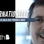 Internationell SEO - Magnus Bråth